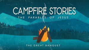 CampfireStories_GREAT BANQUET